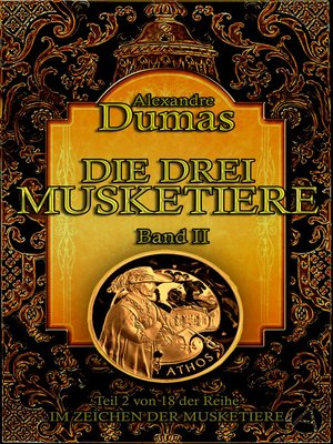 cover image of Die drei Musketiere. Band II