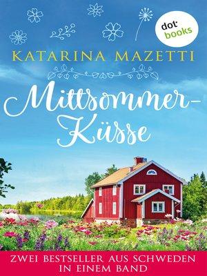 cover image of Mittsommerküsse