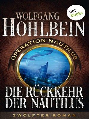 cover image of Die Rückkehr der Nautilus