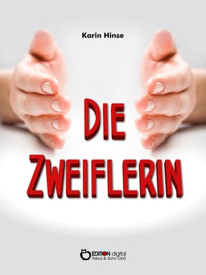 cover image of Die Zweiflerin
