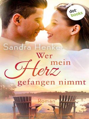 cover image of Wer mein Herz gefangen nimmt