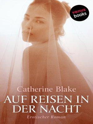 cover image of Auf Reisen in der Nacht