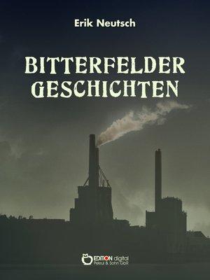 cover image of Bitterfelder Geschichten