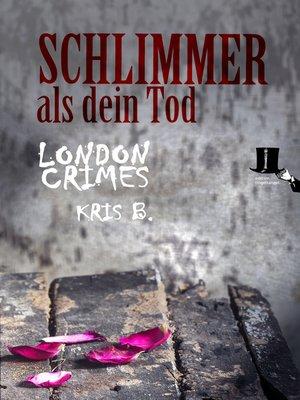 cover image of Schlimmer als dein Tod