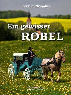 cover image of Ein gewisser Robel