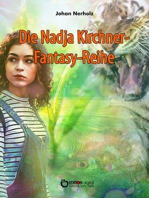 cover image of Nadja-Kirchner-Fantasy-Reihe