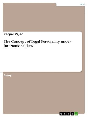 cover image of The Concept of Legal Personality under International Law