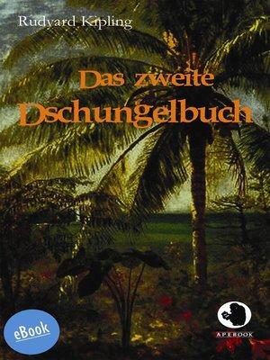 cover image of Das zweite Dschungelbuch