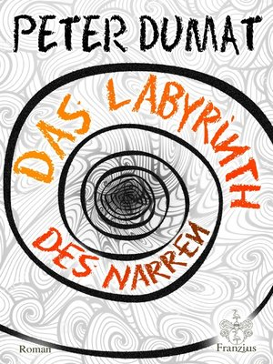 cover image of Das Labyrinth des Narren