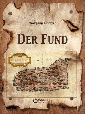 cover image of Der Fund oder Die Abenteuer des Uwe Reuss