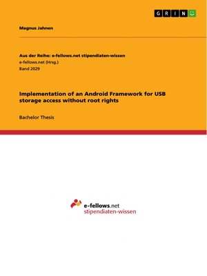 cover image of Implementation of an Android Framework for USB storage access without root rights