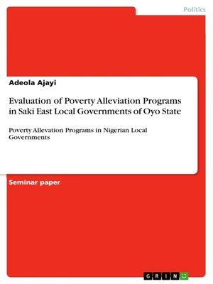 cover image of Evaluation of Poverty Alleviation Programs in Saki East Local Governments of Oyo State
