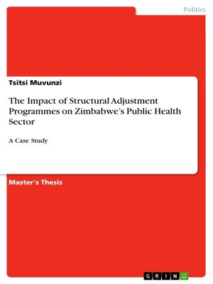 cover image of The Impact of Structural Adjustment Programmes on Zimbabwe's Public Health Sector