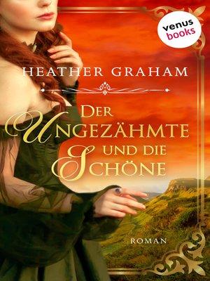 cover image of Der Ungezähmte und die Schöne