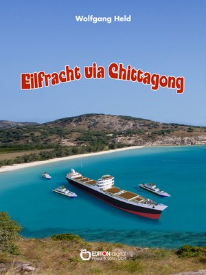cover image of Eilfracht via Chittagong