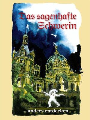 cover image of Das sagenhafte Schwerin