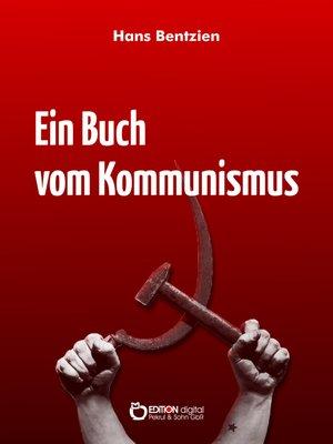 cover image of Ein Buch vom Kommunismus
