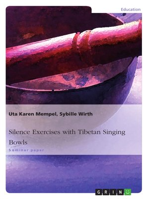cover image of Silence Exercises with Tibetan Singing Bowls