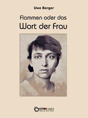 cover image of Flammen oder Das Wort der Frau
