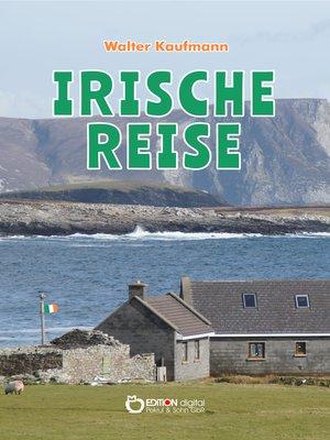 cover image of Irische Reise