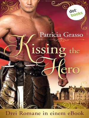 cover image of Kissing the Hero