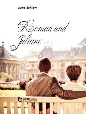 cover image of Roman und Juliane