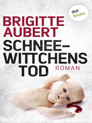 cover image of Schneewittchens Tod