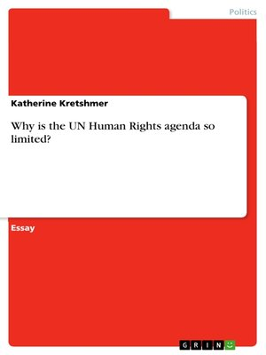 cover image of Why is the UN Human Rights agenda so limited?