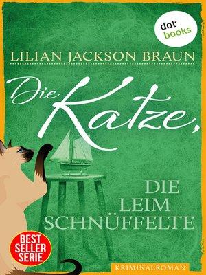 cover image of Die Katze, die Leim schnüffelte--Band 8