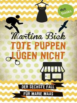 cover image of Tote Puppen lügen nicht