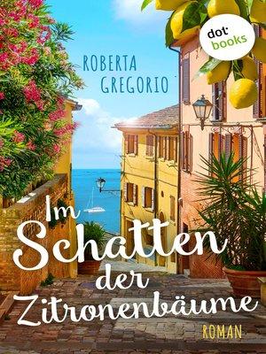 cover image of Im Schatten der Zitronenbäume