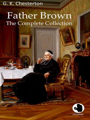 cover image of Father Brown--The Complete Collection