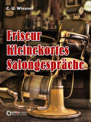 cover image of Frisör Kleinekortes Salongespräche