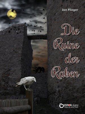 cover image of Die Ruine der Raben