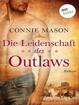 cover image of Die Leidenschaft des Outlaws