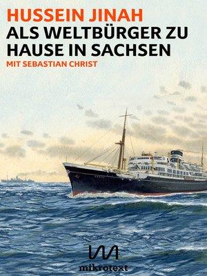 cover image of Als Weltbürger zu Hause in Sachsen