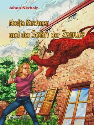 cover image of Nadja Kirchner und der Sohn der Zanura