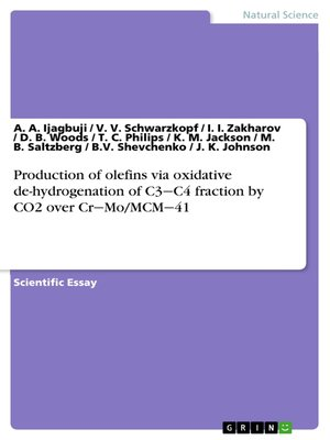 cover image of Production of olefins via oxidative de-hydrogenation of C3‒C4 fraction by CO2 over Cr‒Mo/MCM‒41