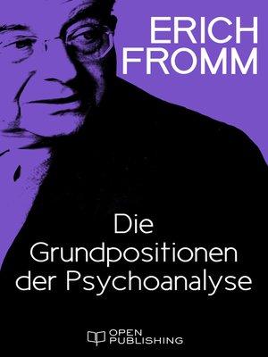 cover image of Die Grundpositionen der Psychoanalyse