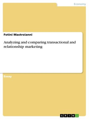 cover image of Analyzing and comparing transactional and relationship marketing