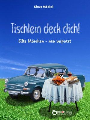 cover image of Tischlein deck dich!
