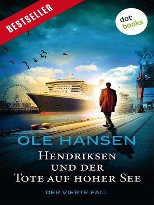cover image of Hendriksen und der Tote auf hoher See