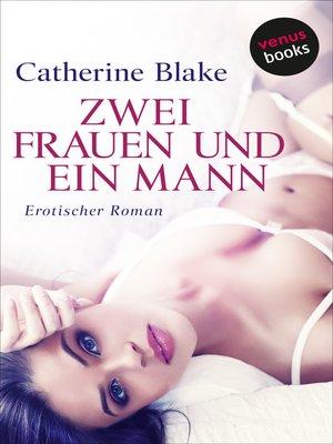 cover image of Zwei Frauen und ein Mann