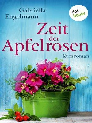 cover image of Zeit der Apfelrosen--Glücksglitzern