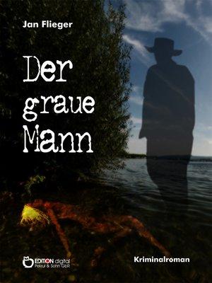 cover image of Der graue Mann