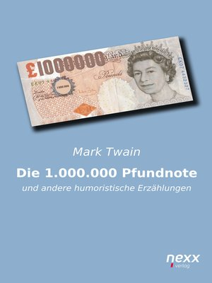 cover image of Die 1.000.000 Pfundnote