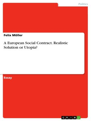 cover image of A European Social Contract. Realistic Solution or Utopia?