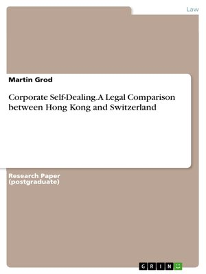 cover image of Corporate Self-Dealing.  a Legal Comparison between Hong Kong and Switzerland