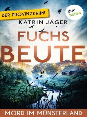 cover image of Fuchsbeute--Viktoria Latell ermittelt