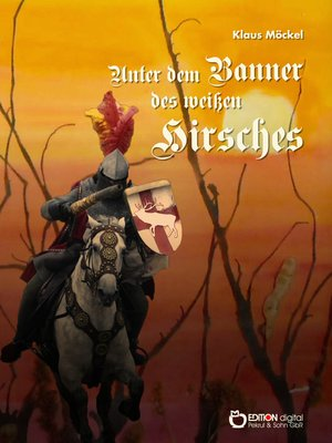 cover image of Unter dem Banner des weißen Hirsches